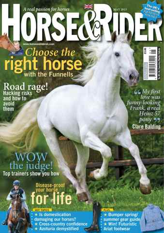 Horse&Rider Magazine - UK equestrian magazine for Horse and Rider issue May 2013