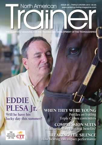 North American Trainer Magazine - horse racing issue Triple Crown 2013 – Issue 28
