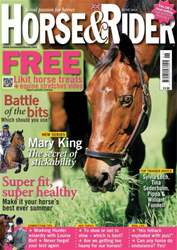 Horse&Rider Magazine - UK equestrian magazine for Horse and Rider issue June 2013