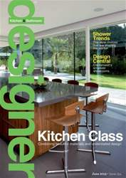 Designer Kitchen & Bathroom issue June 2013