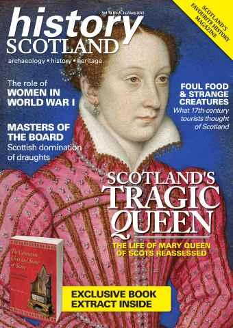 History Scotland issue Scotland's Tragic Queen and more