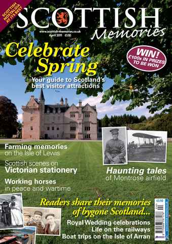 Scottish Memories issue April 2011