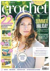 Inside Crochet issue July 2013 Issue 43