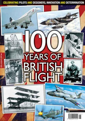 100 Years of British Flight issue 100 Years of British Flight