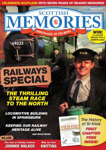 Scottish Memories issue Scottish Memories August 2013