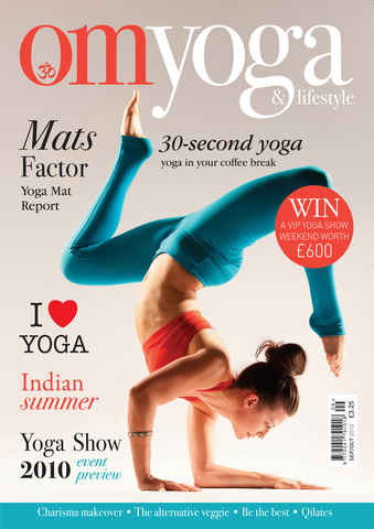 OM Yoga UK Magazine issue Sept-Oct 2010 - Issue 6
