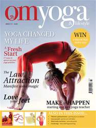 OM Yoga UK Magazine issue March 2011 - Issue 9