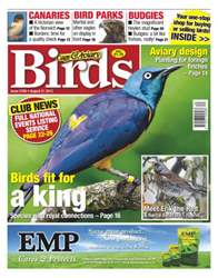 Cage & Aviary Birds issue No.5766 Birds fit for a King