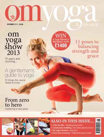 OM Yoga UK Magazine issue October 2013 - Issue 35