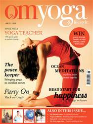 OM Yoga UK Magazine issue June 2011 - Issue 12