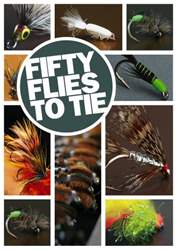 Total FlyFisher issue Fifty Flies to Tie - SPECIAL