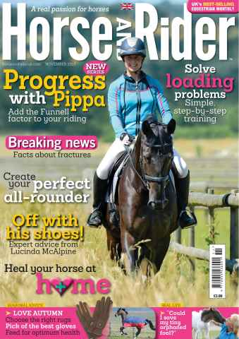 Horse&Rider Magazine - UK equestrian magazine for Horse and Rider issue November 2013