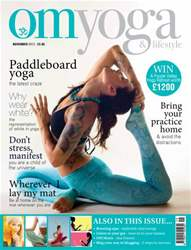 OM Yoga UK Magazine issue November 2013 - Issue 36