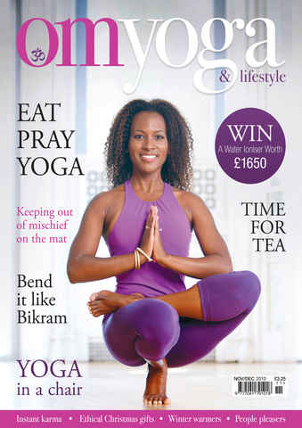 OM Yoga UK Magazine issue Nov-Dec 2010 - Issue 7