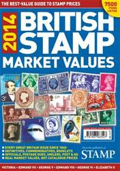 British Stamp Market Values 2014 issue British Stamp Market Values 2014