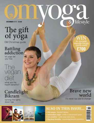 OM Yoga UK Magazine issue December 2013 - Issue 37