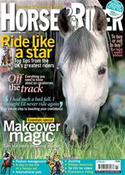 Horse&Rider Magazine - UK equestrian magazine for Horse and Rider issue July 2011