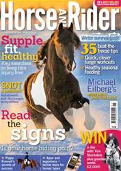Horse&Rider Magazine - UK equestrian magazine for Horse and Rider issue January 2014