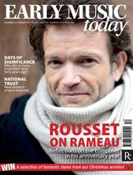 Early Music Today issue Dec - Feb 2013