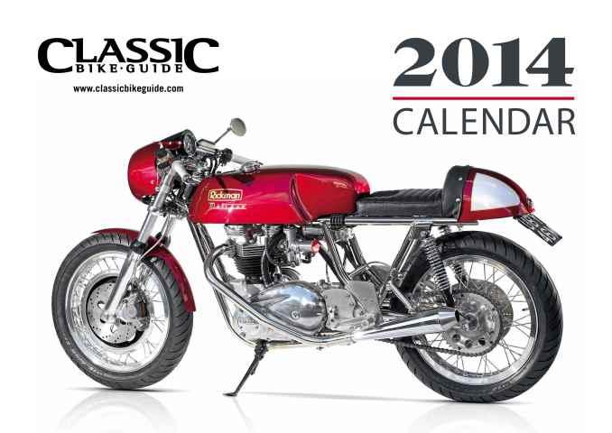 Classic Bike Guide issue Classic Bike Guide Calendar 2014