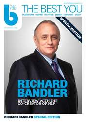 The Best You Richard Bandler Special Edition issue The Best You Richard Bandler Special Edition