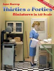 Thirties & Forties Miniatures in 1:12 Scale issue Thirties & Forties Miniatures in 1:12 Scale