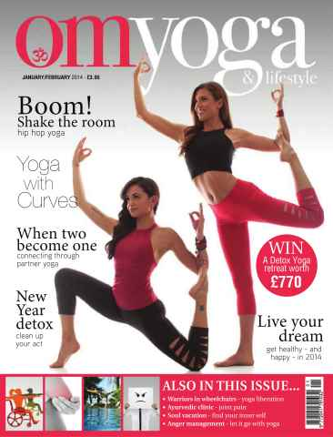 OM Yoga UK Magazine issue January-February 2014 - Issue 38