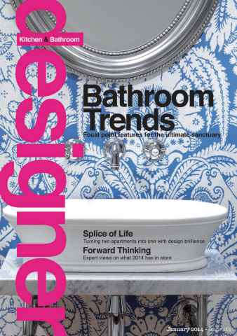 Designer Kitchen & Bathroom issue January 2014