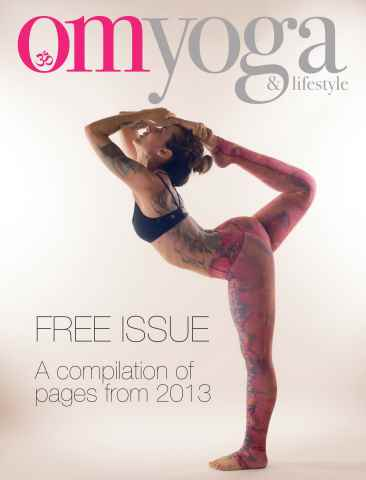 OM Yoga UK Magazine issue FREE ISSUE