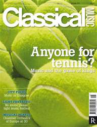 Classical Music issue 18th June 2011