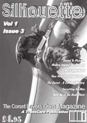 Silhouette Corset Magazine Issue 3 issue Silhouette Corset Magazine Issue 3