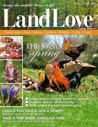 LandLove Magazine issue MarchApril 2014