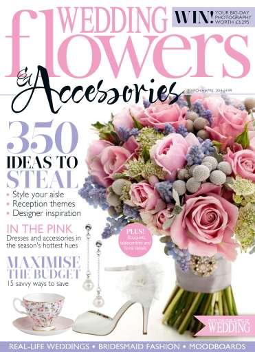 Wedding Flowers Magazine MarchApril 2014
