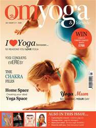 OM Yoga UK Magazine issue July August 2011 - Issue 13