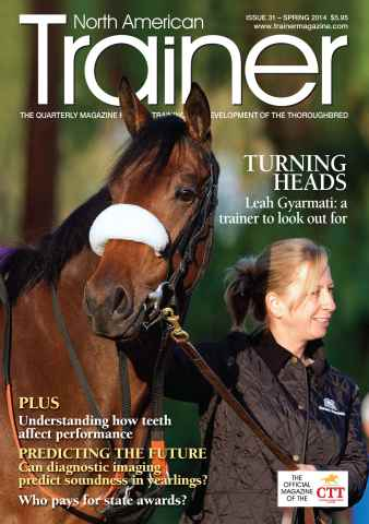 North American Trainer Magazine - horse racing issue Issue 31 - Spring 2014