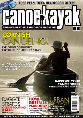 Canoe & Kayak UK issue April 14 (Iss 157)