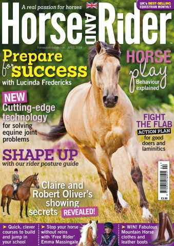 Horse&Rider Magazine - UK equestrian magazine for Horse and Rider issue Horse&Rider Magazine – April 2014