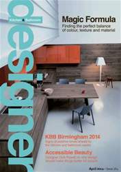 Designer Kitchen & Bathroom issue April 2014