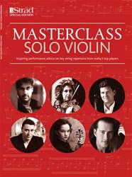 The Strad issue Masterclass: Solo Violin