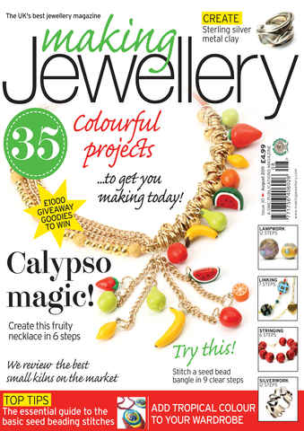Making Jewellery issue August 2011