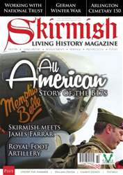 Skirmish Living History issue Skirmish Magazine Issue 105