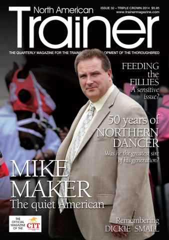 North American Trainer Magazine - horse racing issue Triple Cown 2014 - Issue 32
