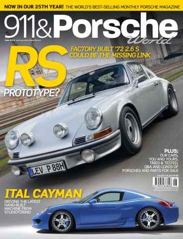 911 & Porsche World issue 911 & Porsche World Issue 243 June 2014