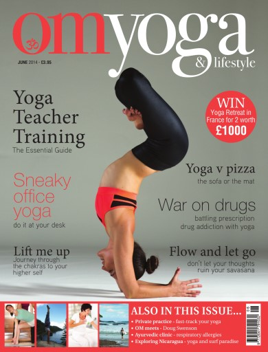 OM Yoga UK Magazine issue June 2014 - Issue 42