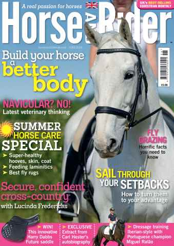Horse&Rider Magazine - UK equestrian magazine for Horse and Rider issue Horse&Rider Magazine – June 2014 – Summer Horse Care Special
