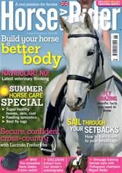 Horse&Rider Magazine - UK equestrian magazine for Horse and Rider issue Horse&Rider Magazine – June 2014 – Summer Horse Care Special