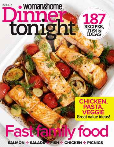 Woman & Home Dinner Tonight issue Issue 7