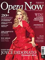 Opera Now issue July - Aug 2014