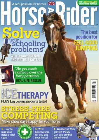 Horse&Rider Magazine - UK equestrian magazine for Horse and Rider issue August 2014