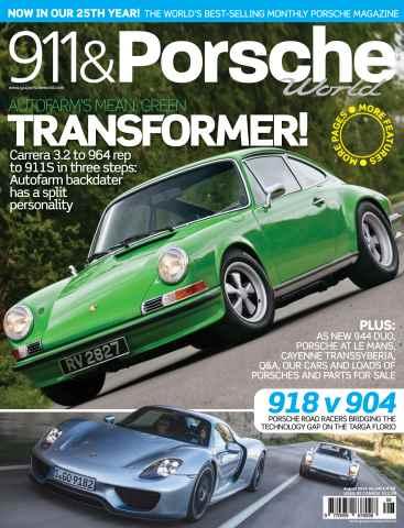 911 & Porsche World issue 911 & Porsche World Issue 245 August 2014